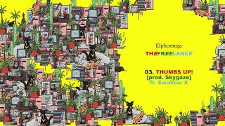 Watch Elphomega Thumbs Up feat Skygaze  Swallow X video