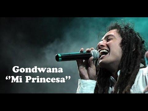 Gondwana - Mi Princesa