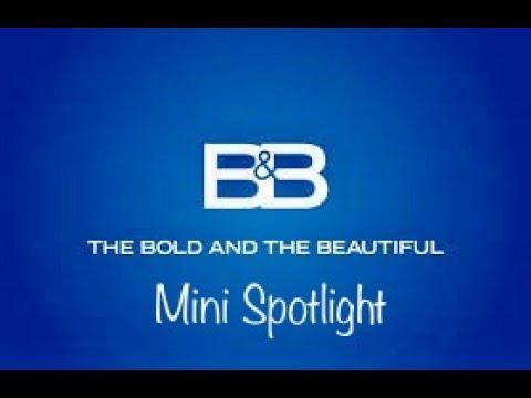 The Bold &The Beautiful Mini Spotlight -Daytime