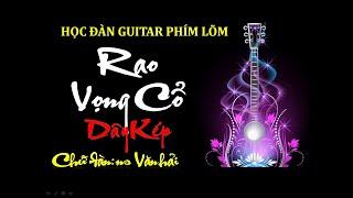 Thực hành Guitar phím lõm - Rao Vọng cổ  Dây Kép
