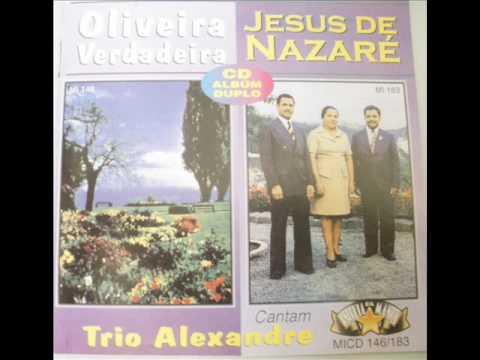 Oliveira Verdadeira - Trio Alexandre