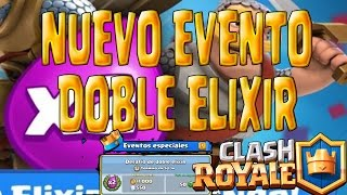 new event CLASH ROYALE double ELIXIR Sneak & Peek challenges of special events