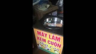 Máy làm kem cuộn thái lan giá rẻ tại thanh hoá