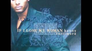 Kenny Lattimore If I Lose My Woman