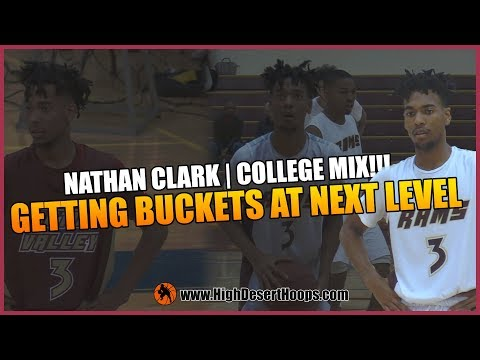 NATHAN CLARK  - GETTING BUCKETS AT THE NEXT LEVEL