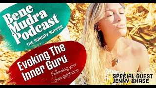 Evoking Your Inner Guru: The Bene Mudra Podcast