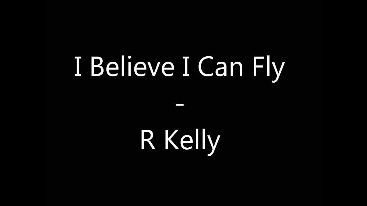 i believe i can fly Lyrics to 'i believe i can fly' by etta james if i can see it and that's when i'm like about anything / if i can see it, i can do it / i used to think that i.