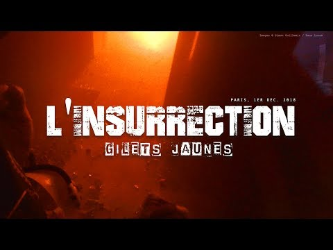 """GILETS JAUNES"" : L'INSURRECTION - Reportage immersif GOPRO"