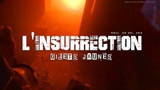 """GILETS JAUNES"" : L'INSURRECTION - Reportage immersif GOPRO"