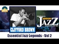 Download Clifford Brown - Essential Jazz Legends Vol 2 (Full Album / Album complet) MP3 song and Music Video
