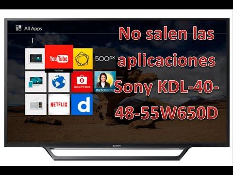 Qué hacer cuando no salen las aplicaciones televisor Sony modelo KDL 48W650D