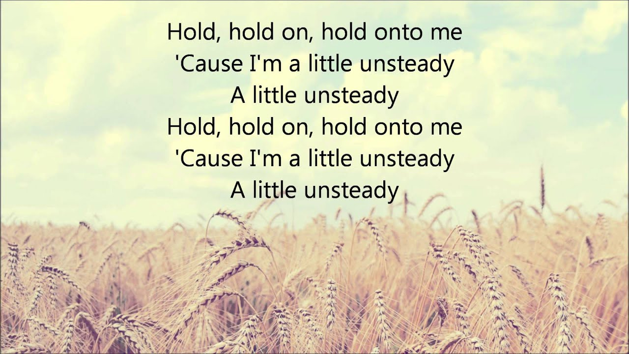 X Ambassadors Unsteady Lyrics Youtube