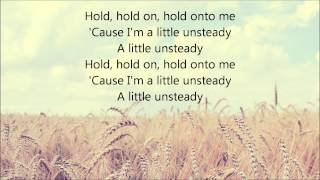 X Ambassadors Unsteady Lyrics