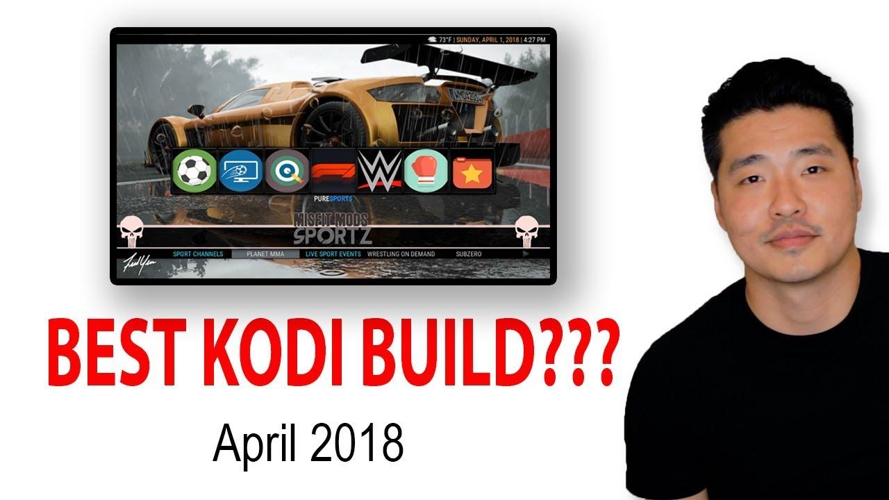 Download Best KODI Build for Fire Stick Jailbreak - April 2018