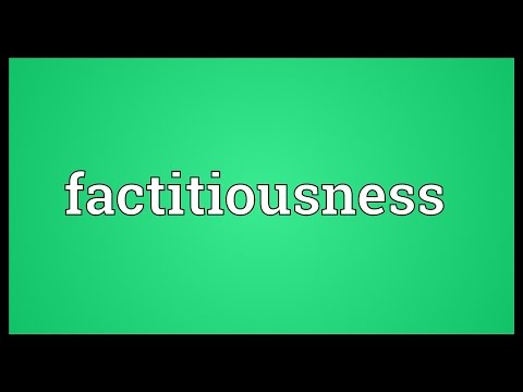 Header of factitiousness