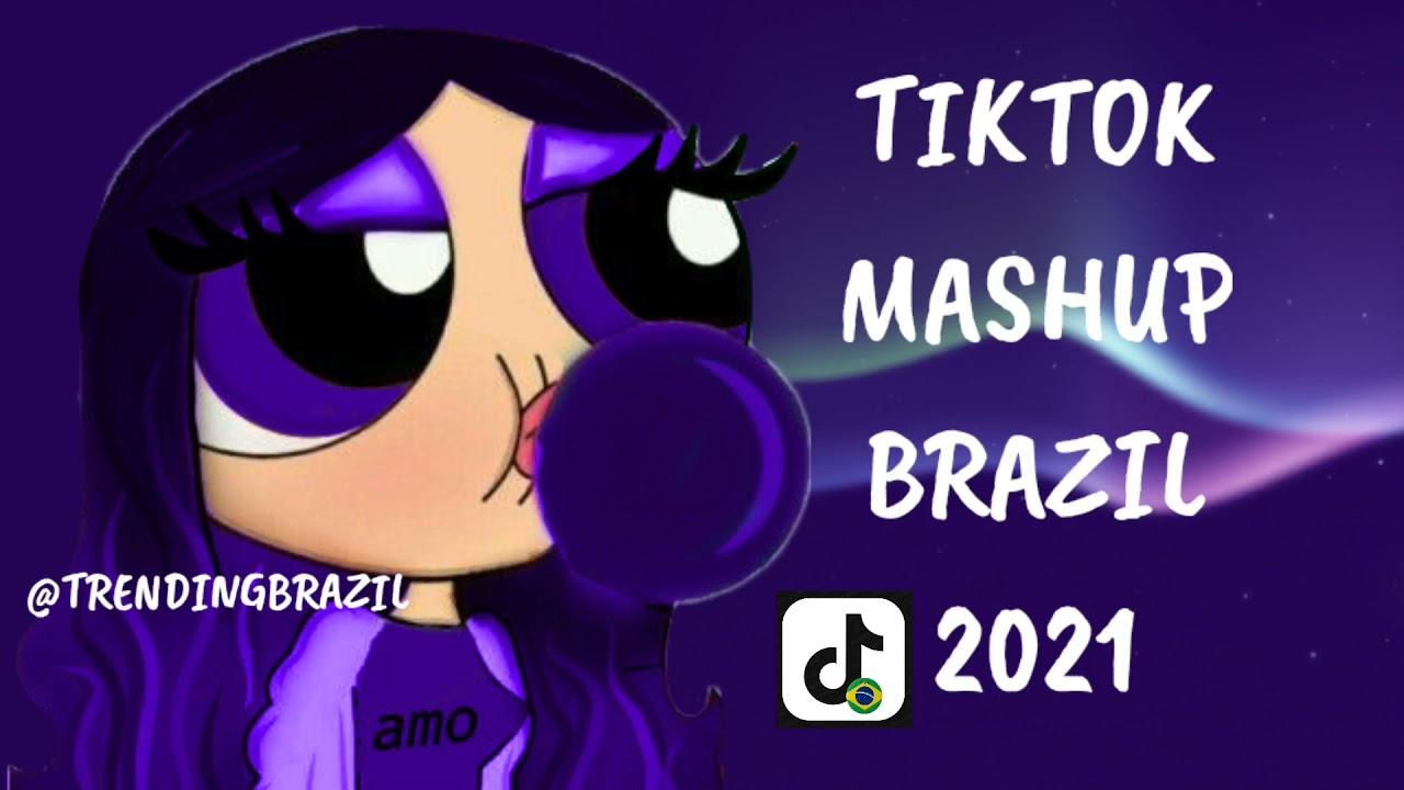 Download TIKTOK MASHUP BRAZIL 2021🇧🇷 (MÙSICAS TIK TOK) DANCE SE SOUBER