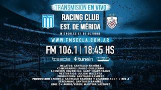 En Vivo Racing - Estudiantes de Mérida - Racingmaníacos - Copa Libertadores