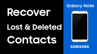 How to Recover Lost Contacts from Samsung Android ? [Samsung Galaxy Recovery]