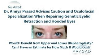 Why Genetic Lower Eyelid Retraction Repair Needs a Specialized Oculofacial Surgeon