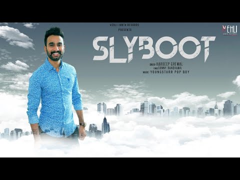 Slyboot - Hardeep Grewal (Full Song) Latest Punjabi Songs 2018 | Vehli  Janta Records