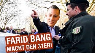 Farid Bang macht den 31er! | 16BARS.TV