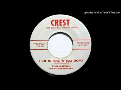 LYNN MARSHALL: I Like To Rock 'N' Roll Slowly (Crest Records) 1958 -- Hollywood