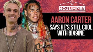 Aaron Carter says He's Still Cool with 6ix9ine, Defines what a Troll is