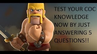 Top 5 Questions to prove you are good in Clash of clans!!