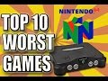 Top 10 Worst N64 Games Of All Time