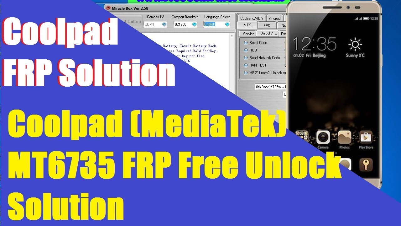 Coolpad (MediaTek) MT6735 FRP Free Unlock Solution