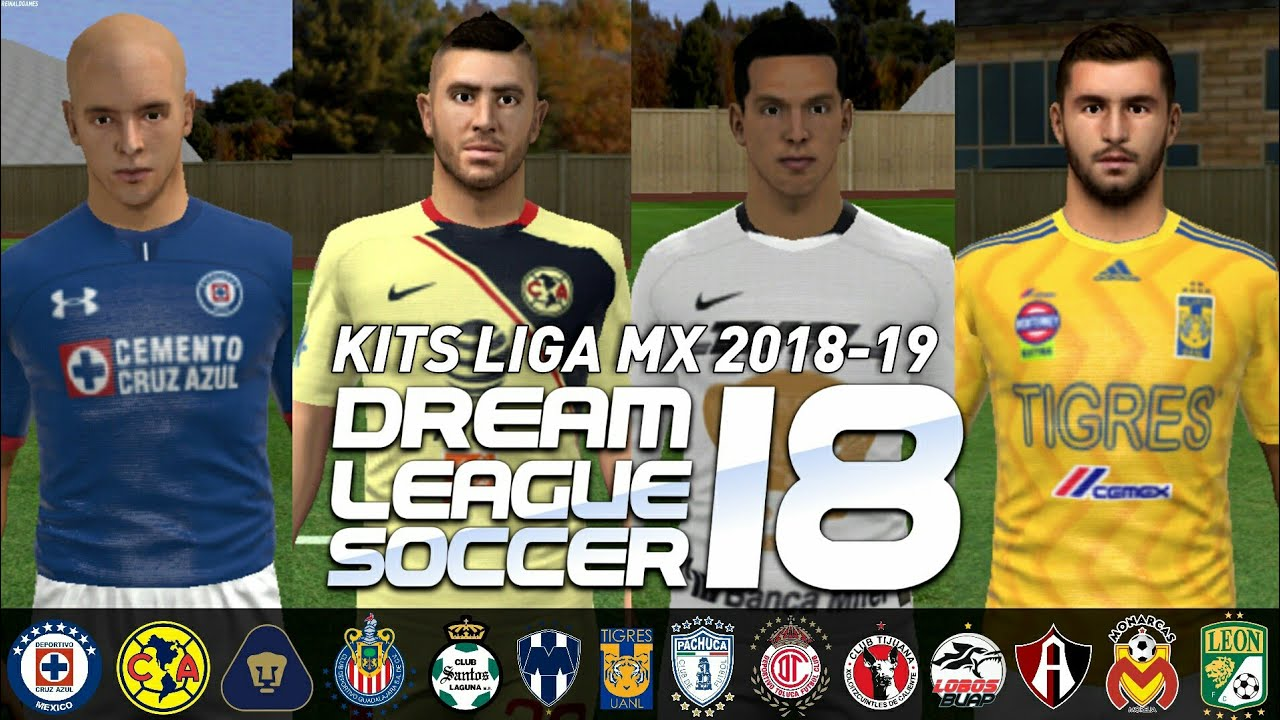 DESCARGA TODOS LOS NUEVOS KITS DE LA LIGA MX 2018-19 DREAM LEAGUE
