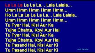 Tu Pyar Hai Kisi Aur Ka - Kumar Sanu Anuradha Paudwal Duet Hindi Full Karaoke with Lyrics