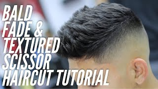Barber Tutorial using Scissors on top with a Bald Fade on sides!