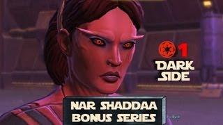 Nar Shaddaa Bonus Series (Empire) - Dark Side Part 1 | SWTOR