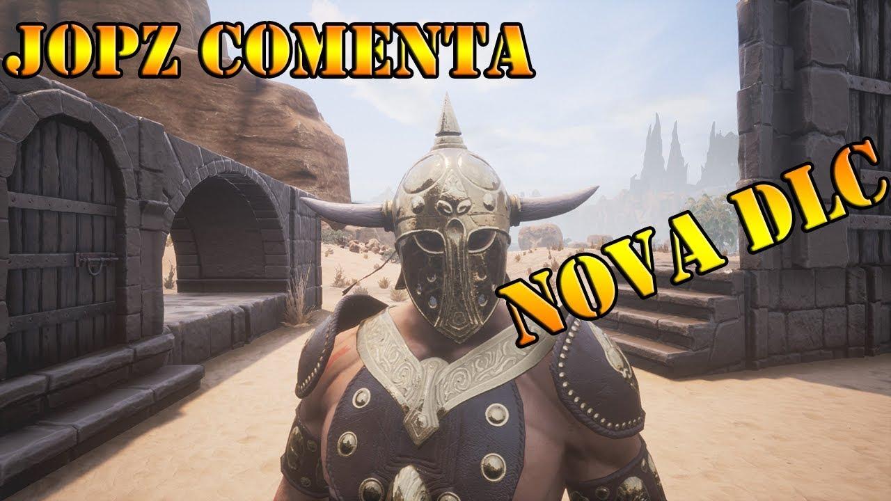 NOVA DLC - MELHOR ARMADURA DO JOGO # 77 JOPZ COMENTA - CONAN EXILES
