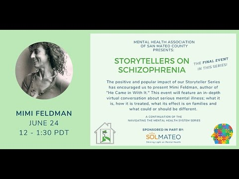 Storytellers on Schizophrenia - Part four of a four-part series features Mimi Feldman.