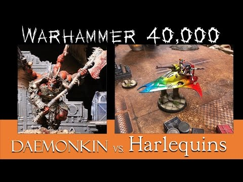 Warhammer 40k battle report: TW#2 Daemonkin & Chaos Space Marines vs Harlequins