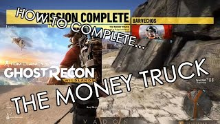 MONEY TRUCK (EXTREME) - Sneaky Beaky Escape - Ghost Recon Wildlands