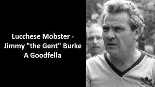 """Mobster - Jimmy """"the Gent"""" Burke"""