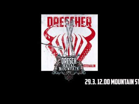 DRESCHER - Adrenalin (Dresch Metal Mountain Hymn)   Napalm Records