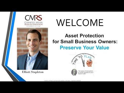 Elliott Stapleton's Asset Protection for Small Business Owners Webinar: Preserve Your Value