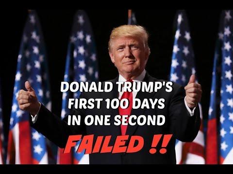 DONALD TRUMP'S FIRST 100 DAYS BIGLY FAILS IN OFFICE – FAIL FAILING FAILED