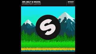 Mr. Belt & Wezol feat. LucyXX - Stupid (Extended Mix)