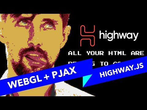#s3e3 ALL YOUR HTML, Page Transitions With Highway.js And WebGL