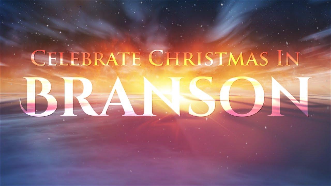 celebrate christmas in branson mo youtube