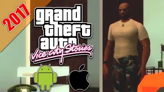 Grand Theft Auto: Vice City Stories || ¿ANDROID & IOS? - 2017