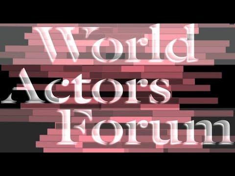 World Actors Forum