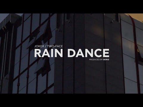 JOKER/TWO-FACE - RAIN DANCE (Official Music Video)