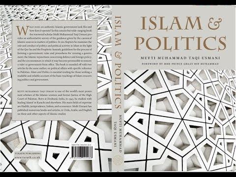 Book Launch: Islam and Politics by Mufti Taqi Usmani | HRH Prince Ghazi bin Muhammad