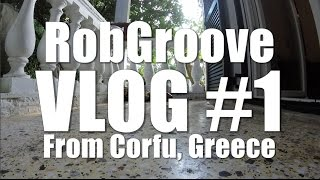 RobGroove Corfu Winter Vlog 1